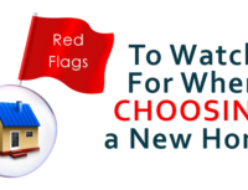 10 Red Flags to Watch for When Choosing a New Home